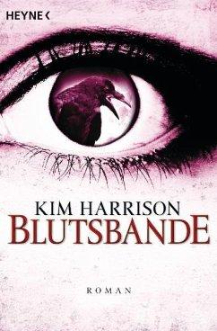 Blutsbande / Rachel Morgan Bd.10 - Harrison, Kim