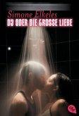 Du oder die große Liebe / Du oder ... Trilogie Bd.3
