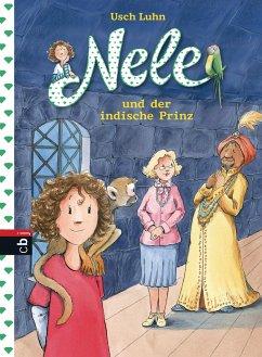 Nele und der indische Prinz / Nele Bd.6 - Luhn, Usch