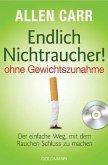 Endlich Nichtraucher! ohne Gewichtszunahme (m. Audio-CD)