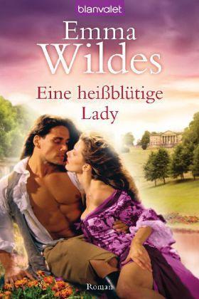 Eine heißblütige Lady - Wildes, Emma