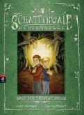 Wald der tausend Augen / Schattenwald-Geheimnisse Bd.1