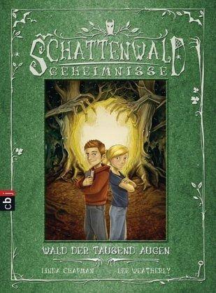 Buch-Reihe Schattenwald-Geheimnisse von Chapman & Weatherly