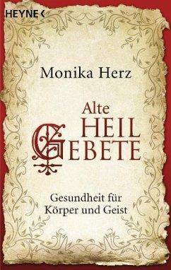 Alte Heilgebete - Herz, Monika