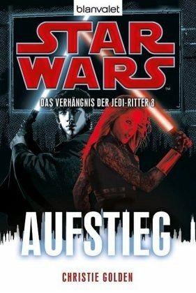 Buch-Reihe Star Wars - Das Verhängnis der Jedi-Ritter