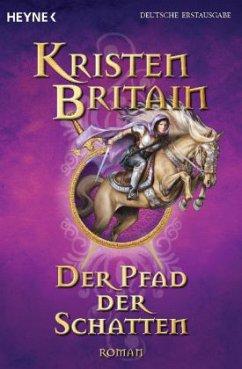 Der Pfad der Schatten / Reiter-Zyklus Bd.4 - Britain, Kristen