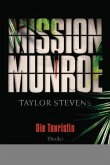 Die Touristin / Mission Munroe Bd.1