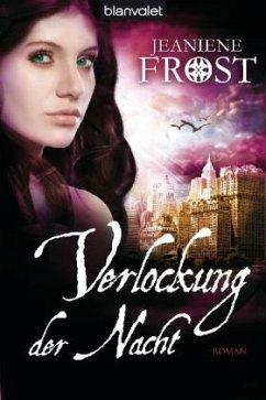 Verlockung der Nacht / Cat & Bones Bd.6 - Frost, Jeaniene