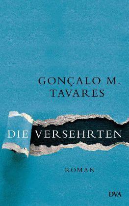 Die Versehrten - Tavares, Goncalo M.