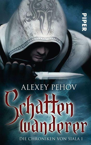 Buch-Reihe Die Chroniken von Siala von Alexey Pehov