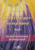 Lichtkörpersymptome Band 1