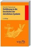 Einführung in die Geschichte der christlichen Symbole