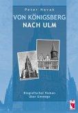 Von Königsberg nach Ulm