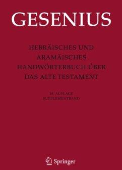 Hebräisches und Aramäisches Handwörterbuch über das Alte Testament (18. A.) - Gesenius, Wilhelm