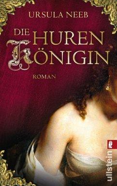 Die Hurenkönigin / Frankfurter Hurenkönigin Bd.1 - Neeb, Ursula