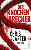 Der Knochenbrecher / Detective Robert Hunter Bd.3