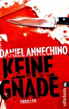 Keine Gnade - Annechino, Daniel