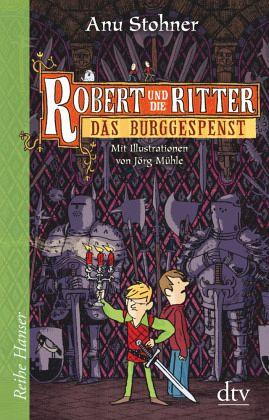 Buch-Reihe Robert und die Ritter von Anu Stohner