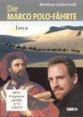 Die Marco Polo-Fährte