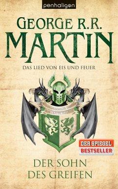 Der Sohn des Greifen / Das Lied von Eis und Feuer Bd.9 - Martin, George R. R.