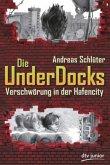 Verschwörung in der Hafencity / Die UnderDocks Bd.1