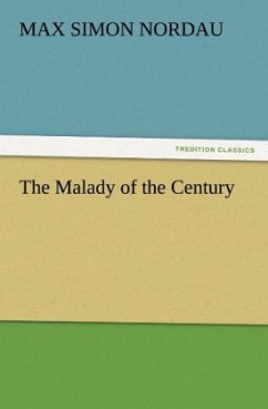 The Malady of the Century