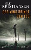 Der Wind bringt den Tod / Elemente Tetralogie Bd.1