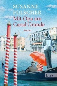 Mit Opa am Canal Grande - Fülscher, Susanne