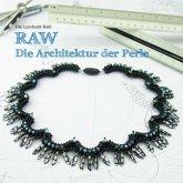 RAW - Die Architektur der Perle