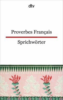 Proverbes Francais Französische Sprichwörter - Möller, Ferdinand