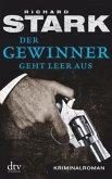 Der Gewinner geht leer aus / Parker-Romane Bd.5