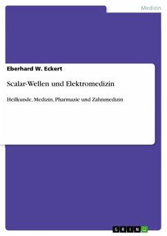 Scalar-Wellen und Elektromedizin