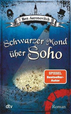 Schwarzer Mond über Soho / Peter Grant Bd.2 - Aaronovitch, Ben