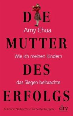 Die Mutter des Erfolgs - Chua, Amy