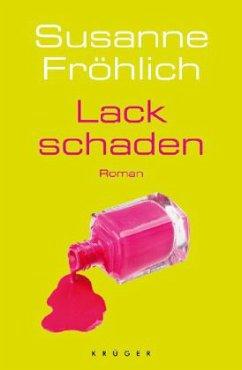 Lackschaden - Fröhlich, Susanne