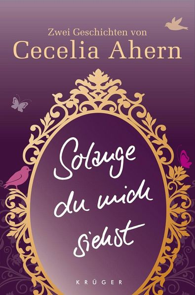 Solange du mich siehst - Ahern, Cecelia