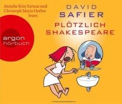 Plötzlich Shakespeare, 4 Audio-CDs - Safier, David