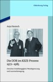 Die DDR im KSZE-Prozess 1972-1985