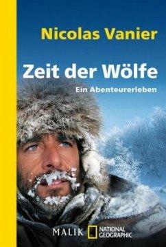 Zeit der Wölfe - Vanier, Nicolas