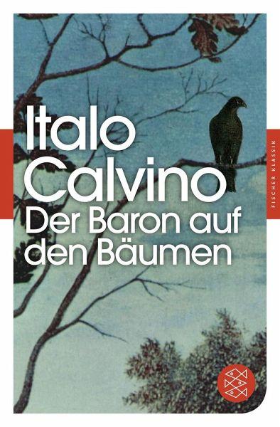 der baron auf den b umen von italo calvino als taschenbuch portofrei bei b. Black Bedroom Furniture Sets. Home Design Ideas