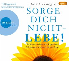 Sorge Dich nicht - lebe!, 1 MP3-CD - Carnegie, Dale
