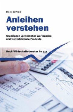 Anleihen verstehen - Diwald, Hans