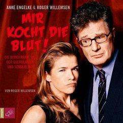Mir kocht die Blut!, 2 Audio-CDs - Willemsen, Roger