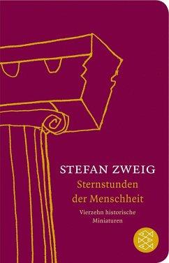 Sternstunden der Menschheit - Zweig, Stefan