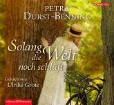 Solang die Welt noch schläft / Jahrhundertwind-Trilogie Bd.1 (6 Audio-CDs)