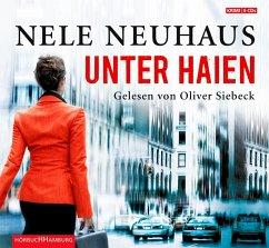Unter Haien, 6 Audio-CDs - Neuhaus, Nele