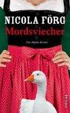 Mordsviecher / Kommissarin Irmi Mangold Bd.4