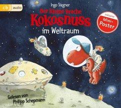 Der kleine Drache Kokosnuss im Weltraum / Die Abenteuer des kleinen Drachen Kokosnuss Bd.17 (1 Audio-CD) - Siegner, Ingo