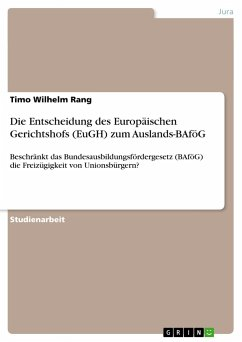 Die Entscheidung des Europäischen Gerichtshofs (EuGH) zum Auslands-BAföG