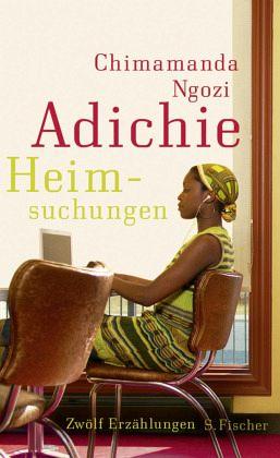 Heimsuchungen - Adichie, Chimamanda Ngozi